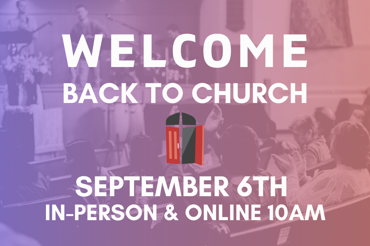 Welcome Back to Worship 2
